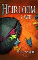 S. Smith - Heirloom (Seed Savers)