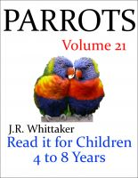 J. R. Whittaker - Parrots (Read it book for Children 4 to 8 years)