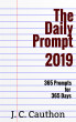 The Daily Prompt 2019 by J. C. Cauthon