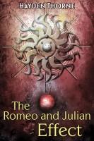Hayden Thorne - The Romeo and Julian Effect