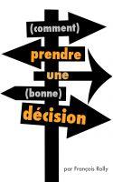 comment prendre la bonne decision