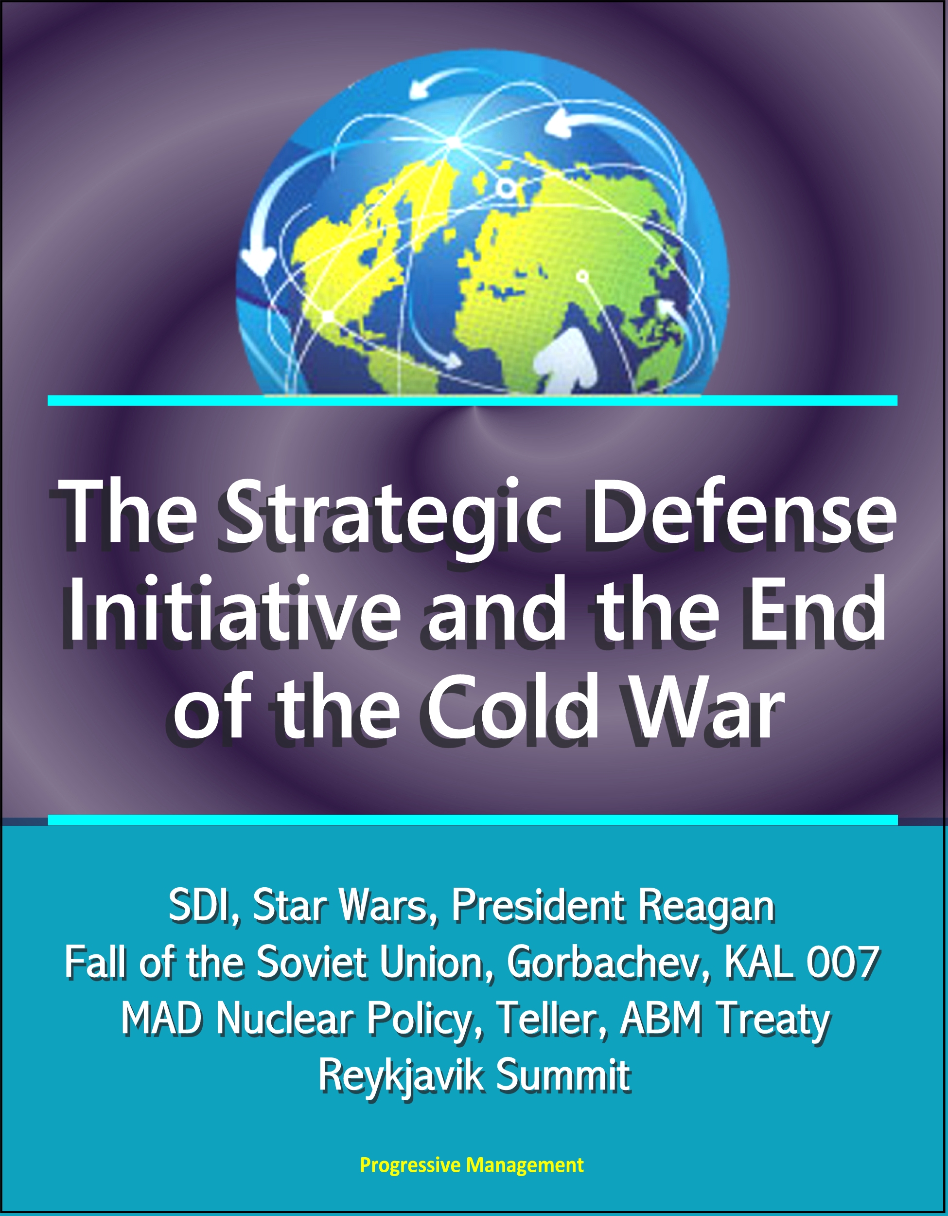 reagans strategic policies helped bring an end to cold war Why ronald reagan didn't really win the cold war on perhaps no part of ronald reagan's legacy is there more consensus than the belief that he won the cold war but the reasoning behind this is.
