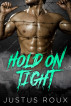 Hold On Tight by Justus Roux