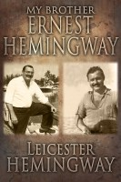My Brother, Ernest Hemingway cover