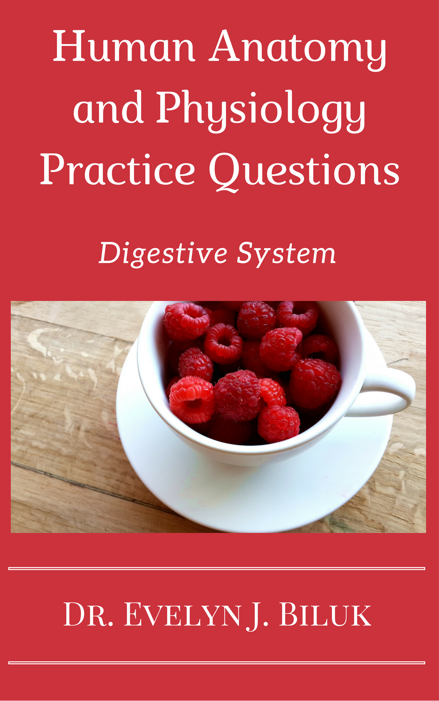 Smashwords Human Anatomy And Physiology Practice Questions