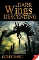 Lesley Davis - Dark Wings Descending