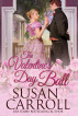 The Valentine's Day Ball by Susan Carroll