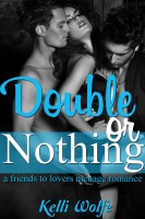 Kelli Wolfe - Double or Nothing