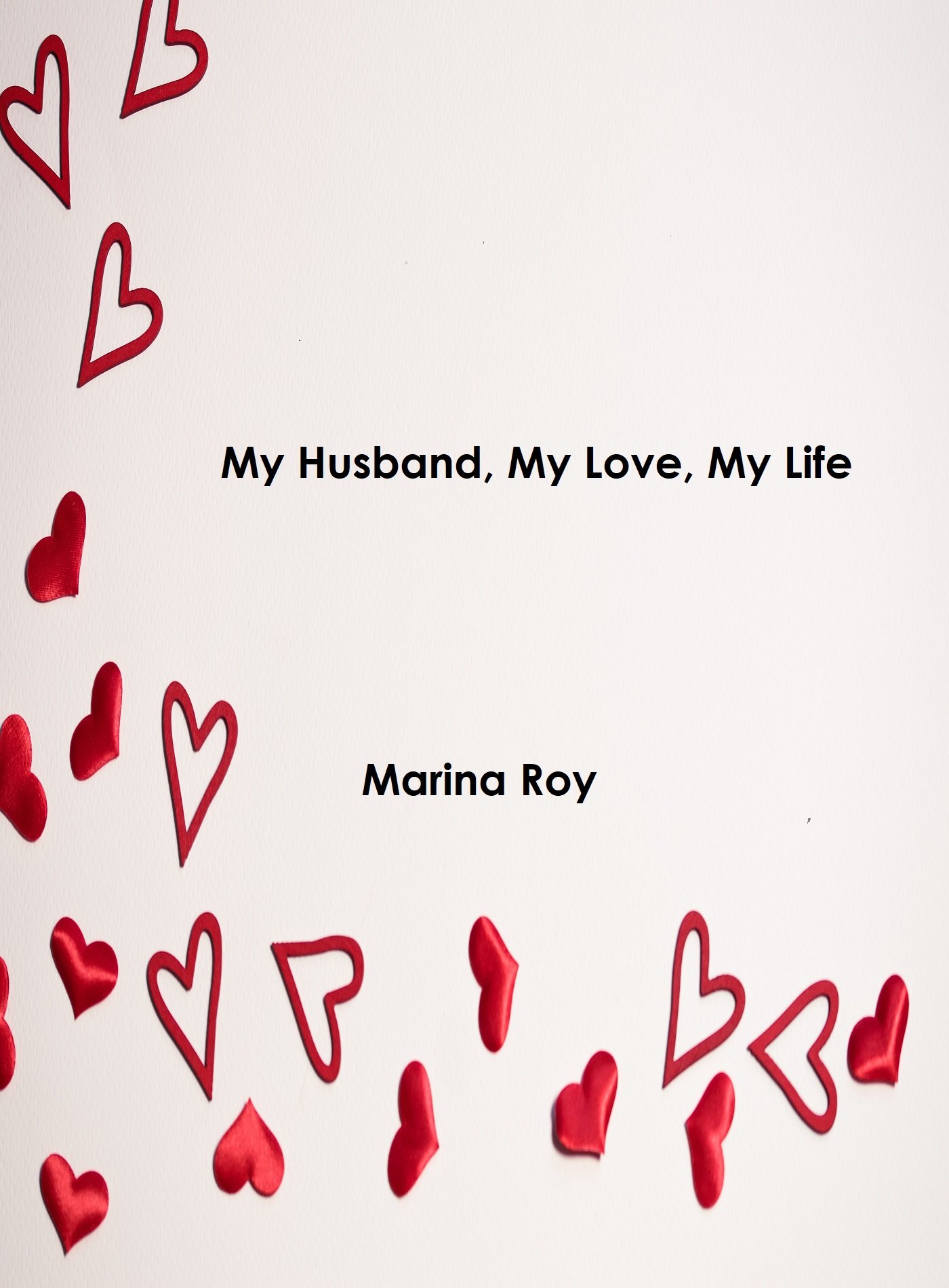 Smashwords – My Husband, My Love, My Life – a book by Marina Roy