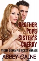 Abbey Caine - Brother Pops Sister's Cherry (Virgin Creampie Incest Menage)