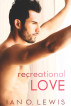 Recreational Love by Ian Lewis