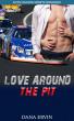 Love Around the Pit by Dana Ervin