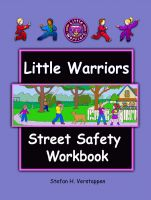 Stefan Verstappen - Little Warriors Street Safety Workbook