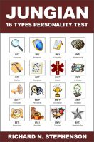 Richard N. Stephenson - Jungian 16 Types Personality Test: Find Your 4 Letter Archetype to Guide Your Work, Relationships, & Success