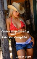 Ginger Starr - Cruise Ship Cruising and Ride 'Em, Cowgirls!