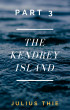 The Kendrey Island Part 3 by Julius Thie
