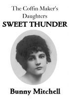 Smashwords about bunny mitchell author of the coffin makers the coffin makers daughters sweet thunder by bunny mitchell fandeluxe Document