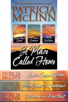 Patricia McLinn - A Place Called Home Trilogy Boxed Set