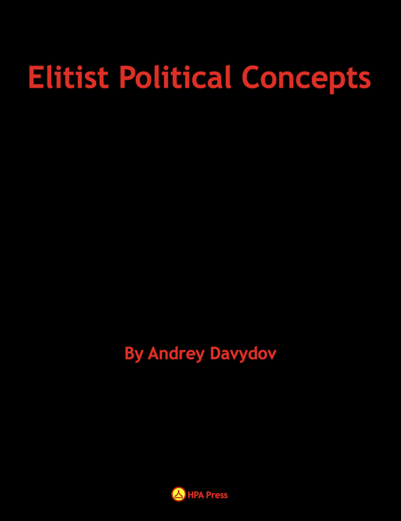 a look at the precepts of elitist theory on political power General term for the political and economic theory that underpinning its precepts is the and the one most accustomed to political power—the.