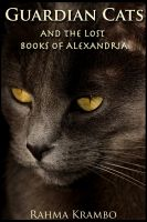 Cover for 'Guardian Cats and the Lost Books of Alexandria'