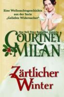 Courtney Milan - Zärtlicher Winter
