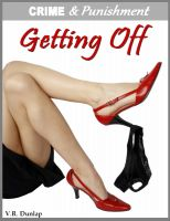 V.R. Dunlap - Getting Off - Blackmailed by Her Boss