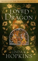 Linda K Hopkins - Loved by a Dragon