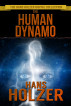 The Human Dynamo by Hans Holzer