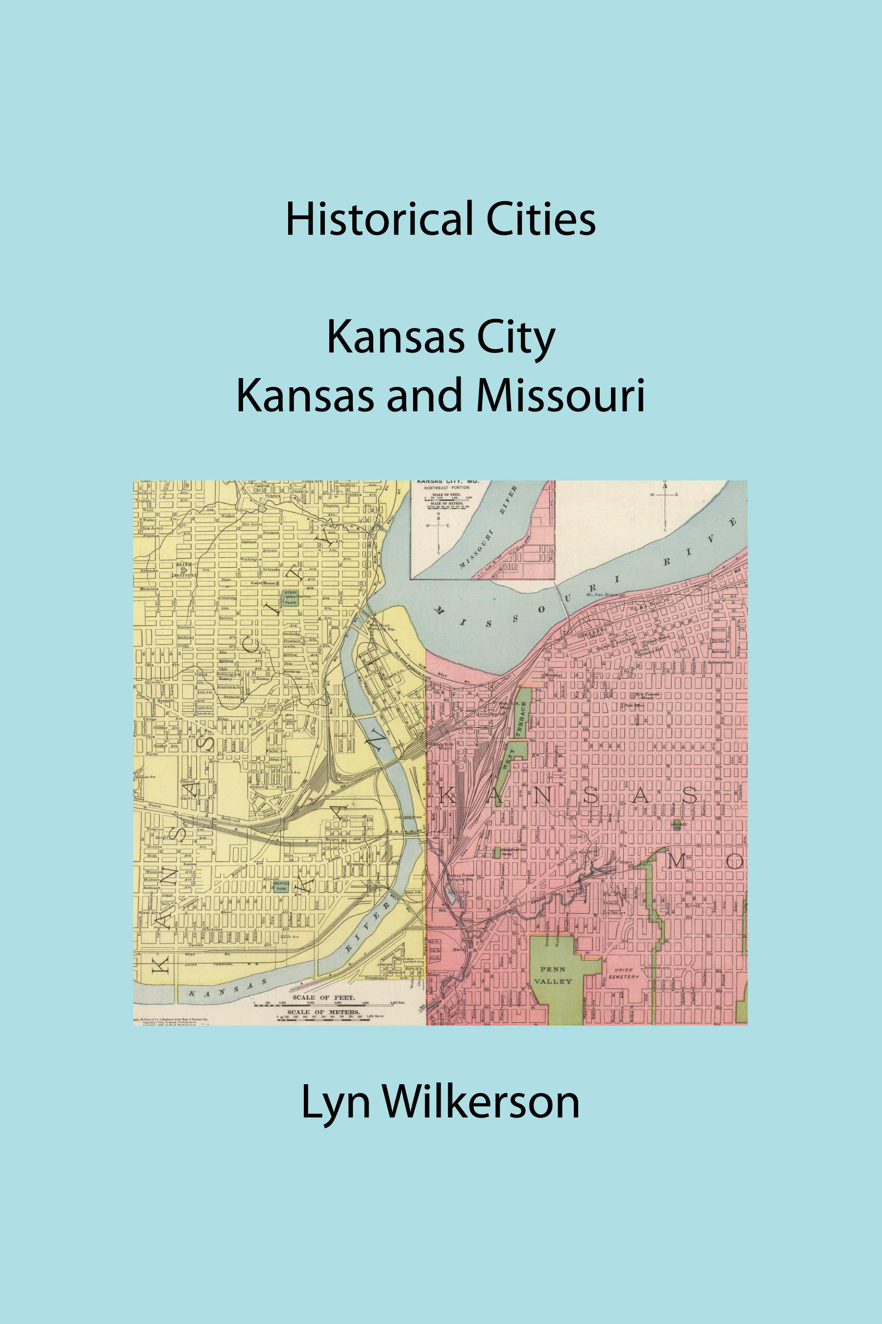 Historical Cities-Kansas City, Kansas and Missouri, an Ebook by Lyn on orlando map cities, missouri map cities, long island map cities, nebraska map cities, arizona map cities, philadelphia map cities, maryland map cities, san diego map cities, oklahoma map cities, idaho map cities, minnesota map cities, virginia map cities, new mexico map cities, columbia map cities, oregon map cities, new england map cities, spokane map cities, nevada map cities, tennessee map cities, iowa map cities,