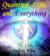 Quantum, Life and Everything by Haifeng Wang