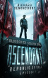 Ascendant: Republic of Rage: Episode 1 of 5 by Richard Denoncourt