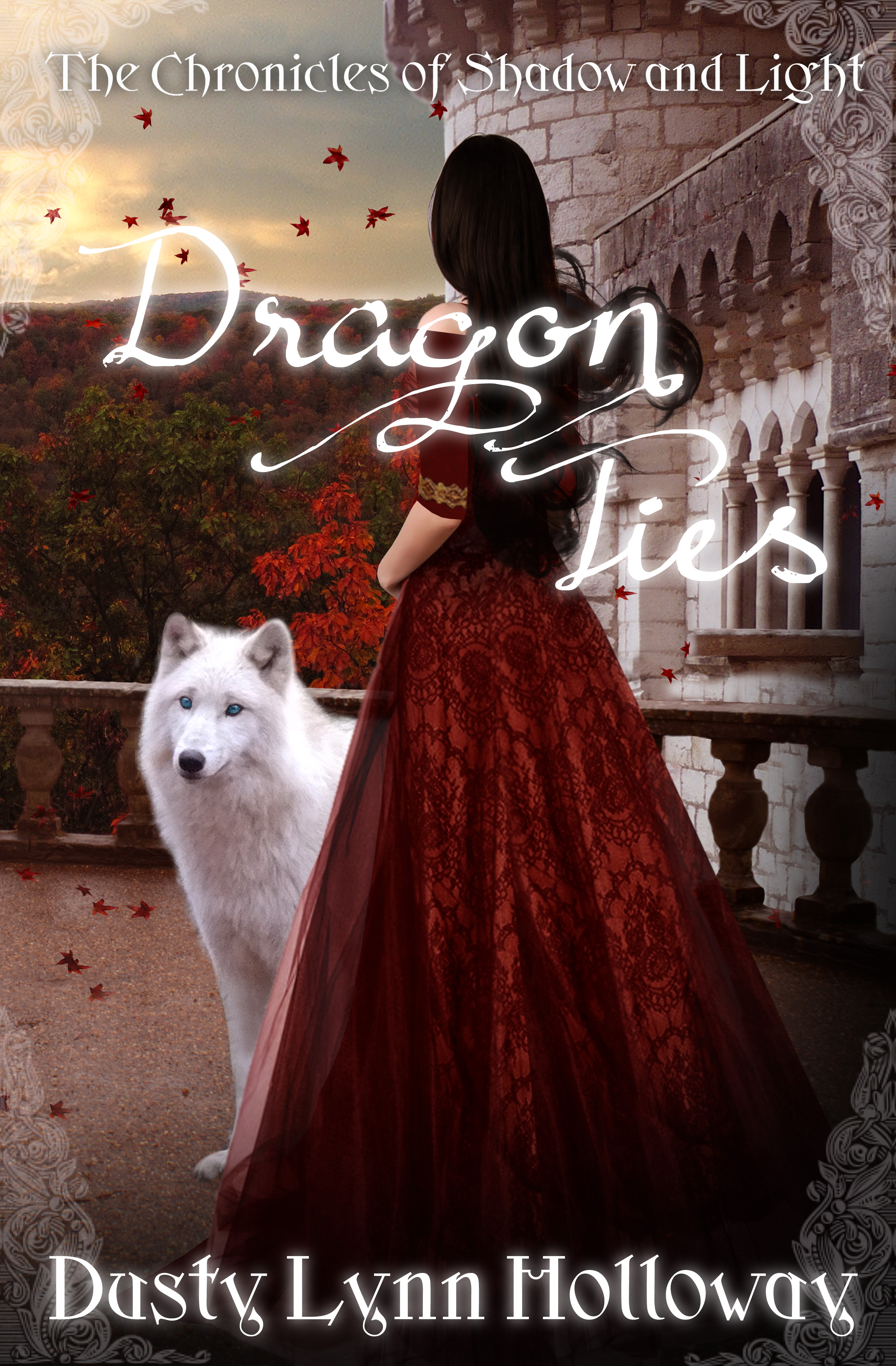 Dragon Ties (The Chronicles of Shadow and Light) Book 2, an Ebook by Dusty  Lynn Holloway