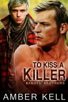 Amber Kell - To Kiss a Killer