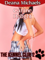 Deana Michaels - Canine Delight (The Kennel Club 2)