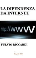 Cover for 'La Dipendenza da Internet'