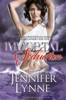 Jennifer Lynne - Immortal Seduction