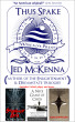 Thus Spake Jed McKenna: Author of the Enlightenment and Dreamstate Trilogies by Jed McKenna