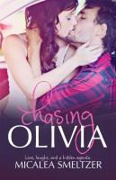Micalea Smeltzer - Chasing Olivia
