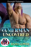 Hazel Gower - A Merman Uncovered