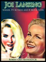 Robert Grey Reynolds, Jr - Joi Lansing Singer, TV Actress And B-Movie Icon