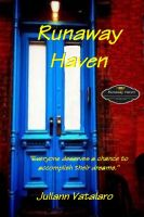 "Cover for 'Runaway Haven: ""Everyone deserves a chance to accomplish their dreams.""'"