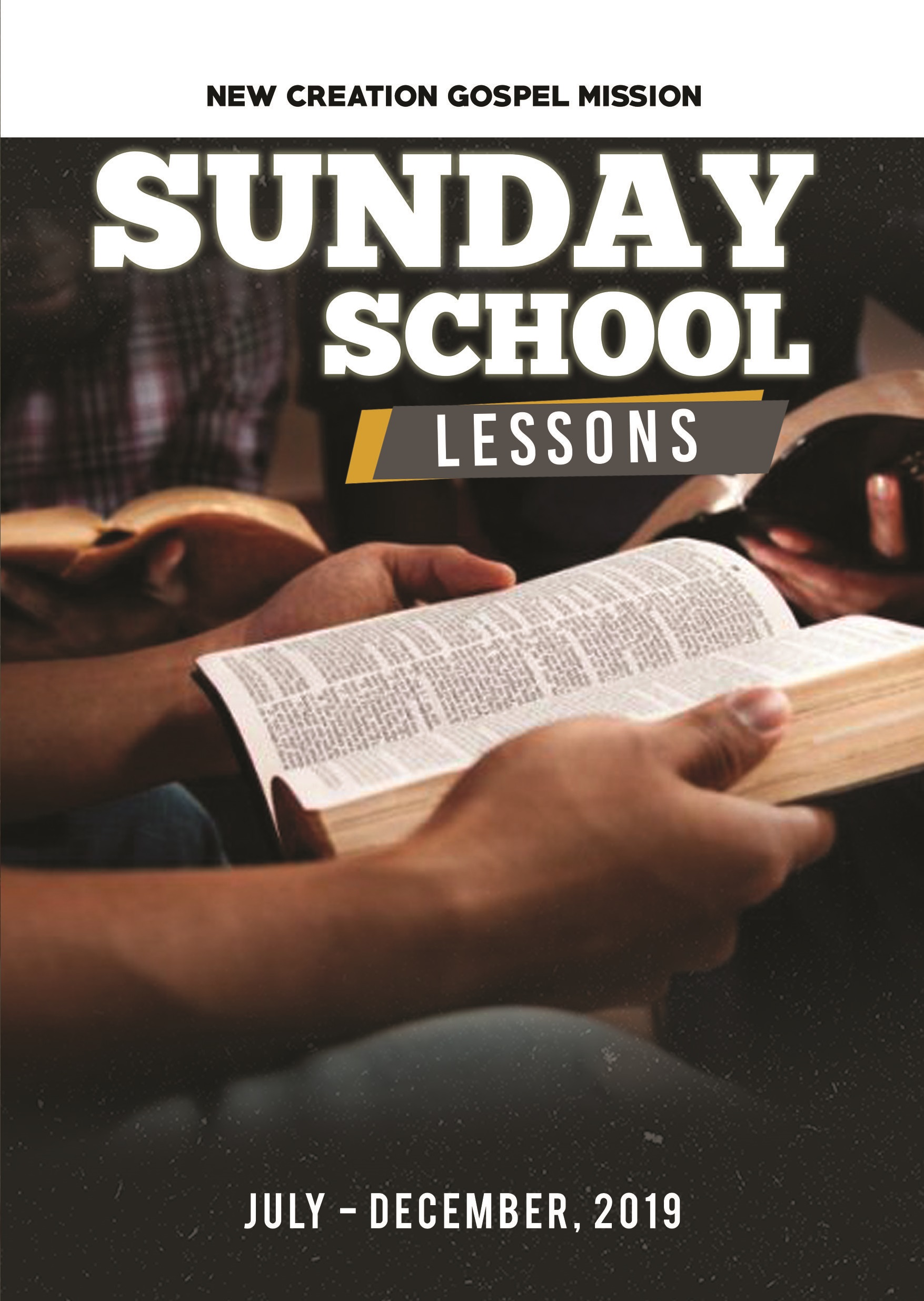 Sunday School Lessons, an Ebook by New Creation Gospel Mission