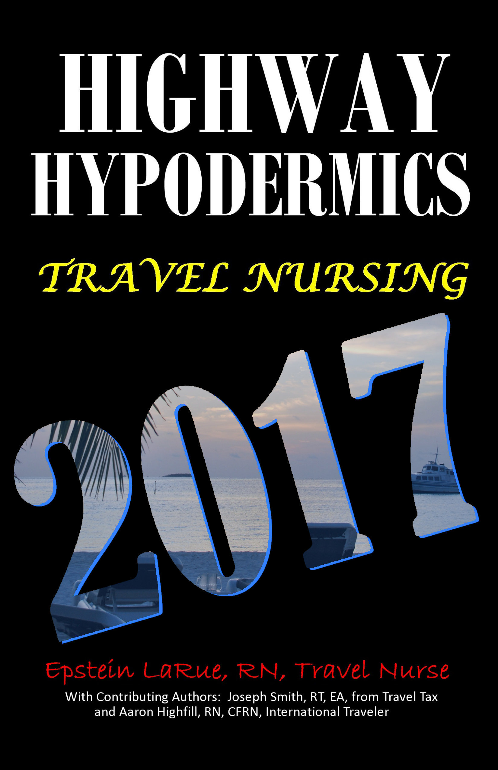 Smashwords Highway Hypodermics Travel Nursing 2017 A Book By