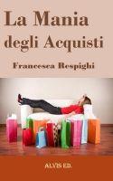 Cover for 'La Mania degli Acquisti'