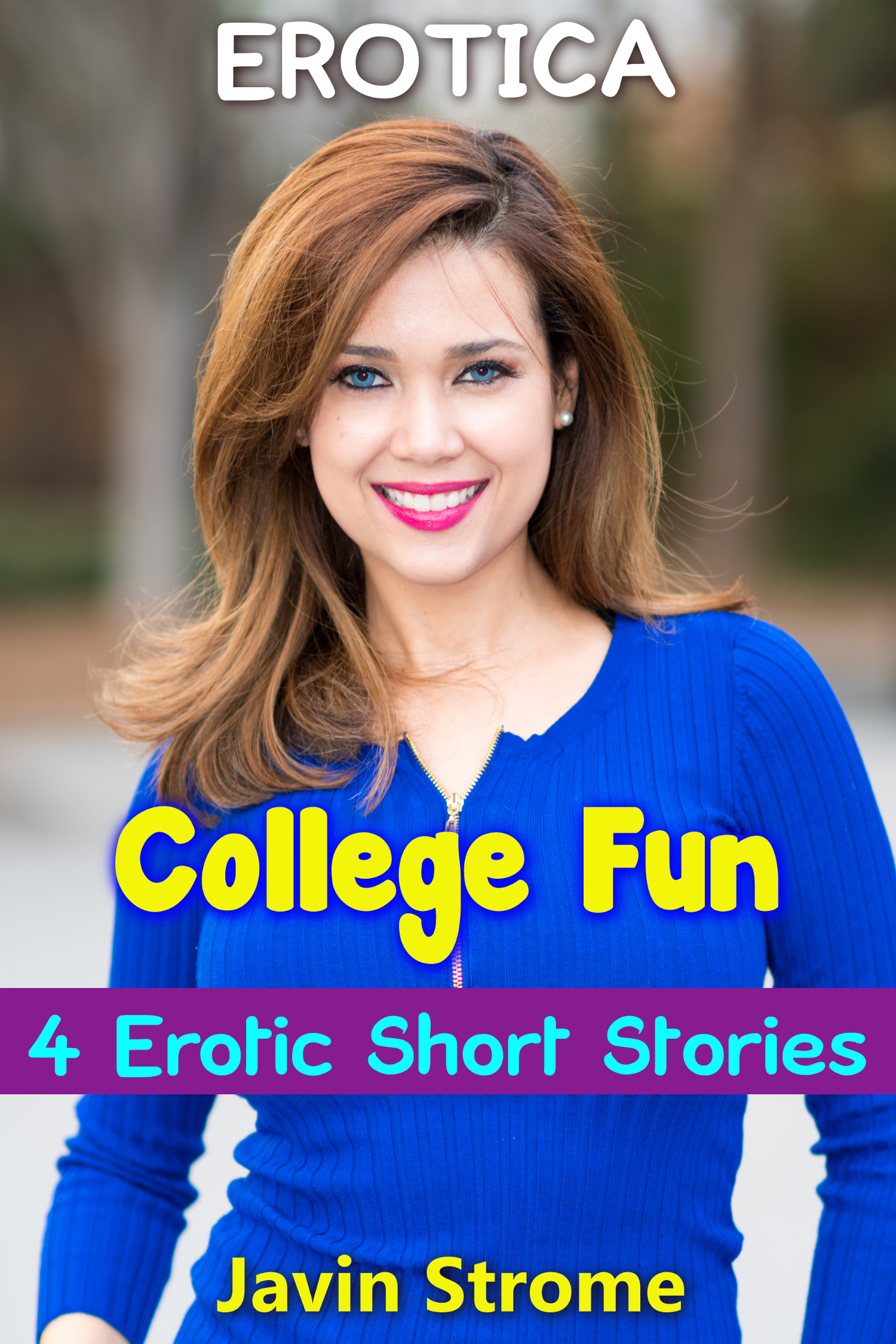 Erotica College Fun 4 Erotic Short Stories