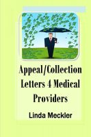 Linda Meckler - Appeal and Collection Letters For Medical Providers