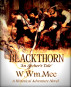 BLACKTHORN 'An Archer's Tale' by W.Wm. Mee
