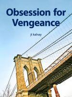 Jt Kalnay - Obsession For Vengeance