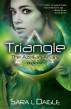 Triangle: The Azellian Affairs Book 2 by Sara L Daigle