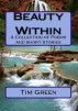 Beauty Within - A Collection of Poems by Tim Green